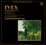 Charles Ives : The New York Philharmonic Orchestra conducted by Leonard Bernstein - Symphony No. 3 / Central Park In The Dark / Decoration Day / The Unanswered Question