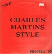 Charles Martins Style - Down On Project