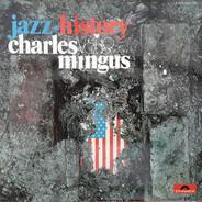 Charles Mingus - Jazz History Vol. 19