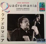 Charles Mingus - Minor Intrusion