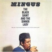 Charles Mingus - The Black Saint And The Sinner Lady (Impulse Master Sessions)