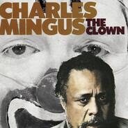 Charles Mingus - The Clown