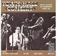 Charles Mingus - Town Hall Concert