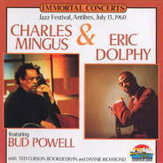 Charles Mingus & Eric Dolphy Feauturing Bud Powell - Jazz Festival, Antibes, July 13, 1960