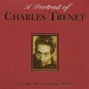 Charles Trenet - A Portrait Of Charles Trénet