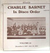 Charlie Barnet - In Disco Order Vol. 23: December 4, 1950 - July 10, 1952