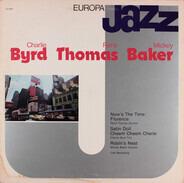 Charlie Byrd , René Thomas , Mickey Baker - Europa Jazz