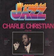 Charlie Christian - I Grandi Del Jazz