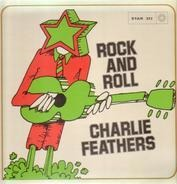 Charlie Feathers - Rock And Roll