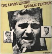 Charlie Feathers - The Living Legend