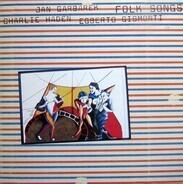 Charlie Haden , Jan Garbarek , Egberto Gismonti - Folk Songs