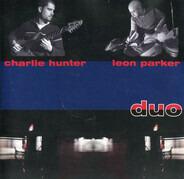Charlie Hunter / Leon Parker - Duo