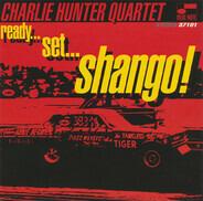 Charlie Hunter Quartet - Ready...Set...Shango!