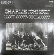 Charlie Johnson - Lloyd Scott - Cecil Scott - Charlie Johnson - Lloyd Scott - Cecil Scott