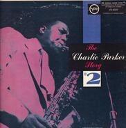 Charlie Parker - The Charlie Parker Story #2