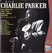 Charlie Parker - The Complete 1944-1948 Small Group Sessions, Vol 2 1945-1946