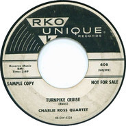 Charlie Ross Quartet - Turnpike Cruise / Flying Home