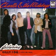 Charlie & The Wide Boys - Gilly I Do