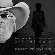 Charlie Daniels - Off The Grid-Doin IT..
