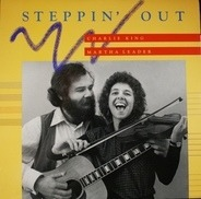 Charlie King & Martha Leader - Steppin' Out