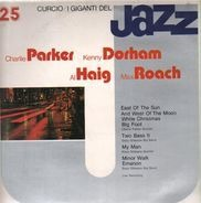 Charlie Parker / Kenny Dorham / Al Haig a.o. - I Giganti Del Jazz Vol. 25
