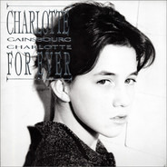 Charlotte Gainsbourg - Charlotte for Ever