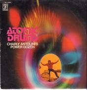 Charly Antolini's Power Dozen - Atomic Drums