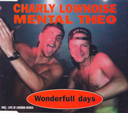 Charly Lownoise & Mental Theo - Wonderfull Days