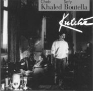 Cheb Khaled & Safy Boutella - Kutché