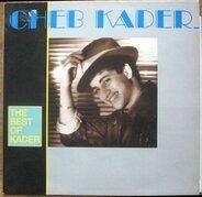 Cheb Kader - The Best Of Kader