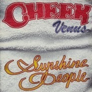 Cheek - Venus (Sunshine People)