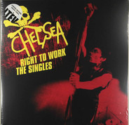 Chelsea - Right To Work - The Singles