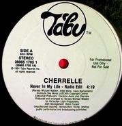 Cherrelle - Never In My Life