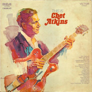 Chet Atkins - This Is Chet Atkins