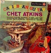 Chet Atkins - Caribbean Guitar