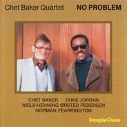 Chet Baker Quartet - No Problem