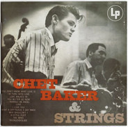 Chet Baker & Strings - Chet Baker & Strings