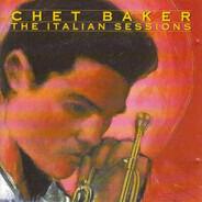 Chet Baker - The Italian Sessions