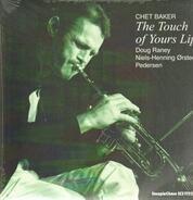 Chet Baker , Doug Raney , Niels-Henning Ørsted Pedersen - The Touch of Your Lips