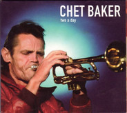 Chet Baker - Two A Day