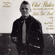 Chet Baker - Chet Baker Sings And Plays From The Film 'Let's Get Lost'