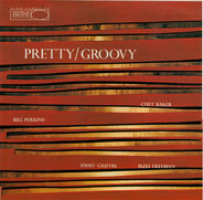 Chet Baker - Pretty/Groovy