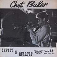 Chet Baker - Sextet & Quartet Vol. 18