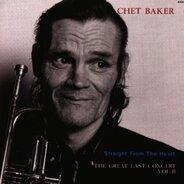 Chet Baker - Straight from the Heart - Last concert Vol.II