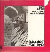 Chet Baker, Wolfgang Lackerschmid - Ballads for Two