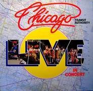 Chicago Transit Authority - Live In Concert