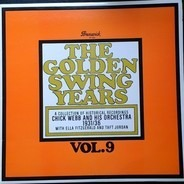 Chick Webb And His Orchestra - The Golden Swing Years - 1931/36 - Vol. 9