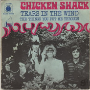 Chicken Shack - Tears In The Wind
