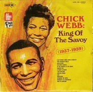 Chick Webb and His Orchestra - King of the Savoy 1937-1939