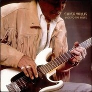 Chick Willis - Back to the Blues